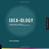 Idea-ology: The Designer's Journey: Turning Ideas into Inspired Designs Ebook & PDF Free Download