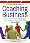 Starting and Running a Coaching Busin...