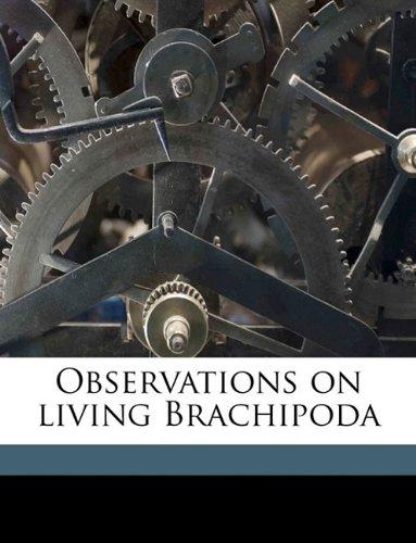 Observations on living Brachipoda