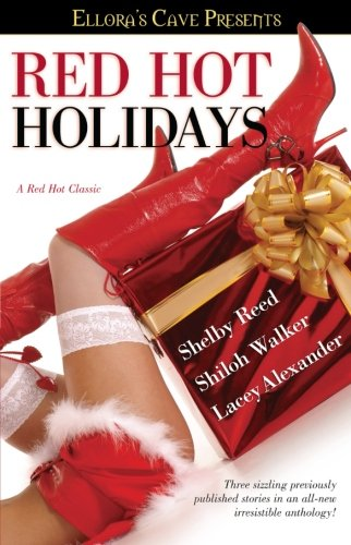 Red Hot Holidays (Ellora's Cave) (Ellora's Cave Presents...)
