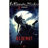 Les Echapp�s de l'Enfer, Tome 2 : Aliens !par Vuk Kovasevic