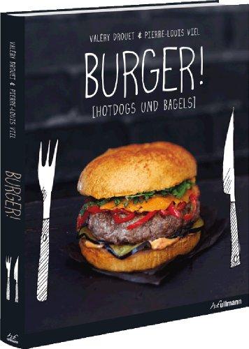 Burger!: Hotdogs und Bagels