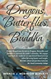 img - for Dragons, Butterflies, and Buddha book / textbook / text book