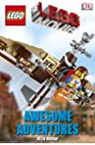 The LEGO� Movie Awesome Adventures (DK Reader Level 2)