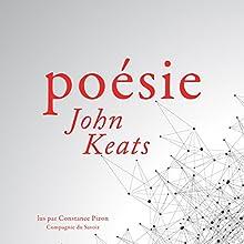 Poésie de John Keats | Livre audio Auteur(s) : John Keats Narrateur(s) : Constance Pizon