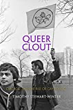 "Timothy Stewart-Winter, ""Queer Clout: Chicago and the Rise of Gay Politics"" (U of Pennsylvania Press, 2016)"