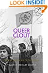 Queer Clout: Chicago and the Rise of...