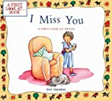 img - for I Miss You : A First Look at Death (First Look At Books) book / textbook / text book