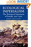 Ecological Imperialism: The Biologica...