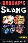 Harrap's Slang : Dictionnaire d'argot...