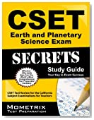 CSET Earth and Planetary Science Exam Secrets Study Guide: CSET Test Review for the California Subject Examinations for Teachers (Mometrix Secrets Study Guides)