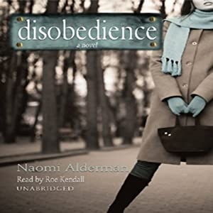 Disobedience | [Naomi Alderman]