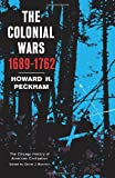 The Colonial Wars (The Chicago History of American Civilization)