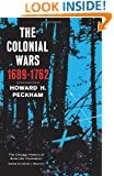 The Colonial Wars (The Chicago History of American Civiliza)