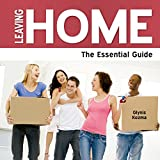 Leaving Home - The Essential Guide (Need2know)