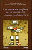 img - for Les nouveaux regimes de la conception (French Edition) book / textbook / text book