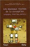 echange, troc Armand Hatchuel, Benoît Weil - Les nouveaux régimes de la conception : Langages, théories, métiers