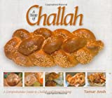 Tamar Ansh A Taste of Challah: A Comprehensive Guide to Challah and Bread Baking