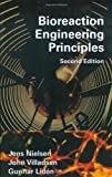 img - for Bioreaction Engineering Principles book / textbook / text book