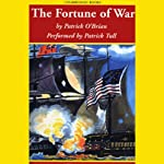 The Fortune of War: Aubrey/Maturin Series, Book 6 (       UNABRIDGED) by Patrick O'Brian Narrated by Patrick Tull