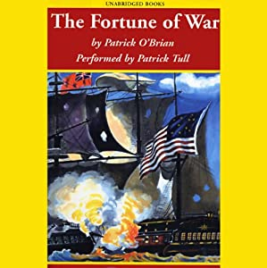 The Fortune of War: Aubrey/Maturin Series, Book 6 Audiobook
