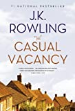 The Casual Vacancy by Rowling. J. K. Published by Back Bay Books (2013) Paperback