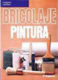 img - for Bricolaje - Pintura (Spanish Edition) book / textbook / text book