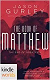 Silo Saga: The Book of Matthew (The End of Greatfall) (Kindle Worlds Short Story)