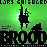 img - for Brood: Strange Investigations, Book 1 book / textbook / text book
