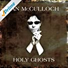 Holy Ghosts (Live at the Union Chapel / Pro Patria Mori)