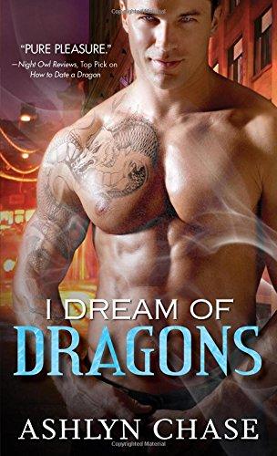 I Dream of Dragons   Boston Dragons #1, Chase, Ashlyn