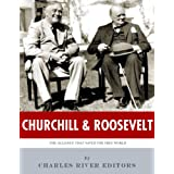 Churchill & Roosevelt: The Alliance that Saved the Free World