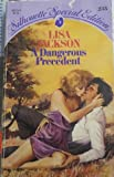Dangerous Precedent (Silhouette Special Edition 233) (0373092334) by Lisa Jackson