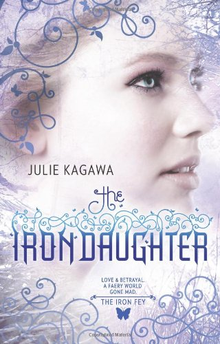 Cover of The Iron Daughter (Harlequin Teen)