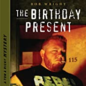 The Birthday Present: Tom and Ricky Mysteries, Set 2 | Bob Wright