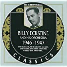 Billy Eckstine et son orchestre: 1946-1947