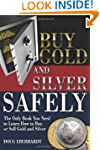 Buy Gold and Silver Safely: The Only...
