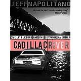 Cadillac River: Emily's Wish