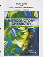 Study Guide and Selected Solutions Manual for Introductory Chemistry Concepts and Critical Thinking