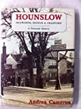 Hounslow, Isleworth, Heston and Cranford: A Pictorial History (Pictorial history series) Andrea Cameron