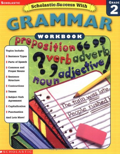 Scholastic Success With: Grammar Workbook: Grade 2 (Scholastic Success With Workbooks: Grammar) front-1010808