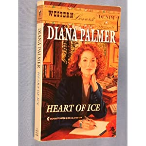 Heart of Ice (Western Lovers: Denim & Diamonds #24) Diana Palmer