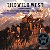 The Wild West: The Essential Western Film Music Collection (HDCD) Various Artists