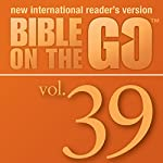 Bible on the Go, Vol. 39: Parables and Miracles of Jesus, Part 3 (Luke 15, 17, 19; John 11; Matthew 18) |  Zondervan
