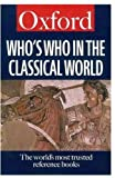 img - for Who's Who in the Classical World (Oxford Paperback Reference) book / textbook / text book