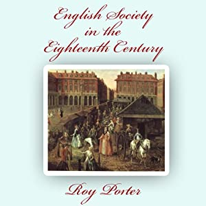 English Society in the Eighteenth Century Audiobook