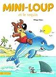 """Afficher """"Mini-loup et le requin"""""""