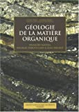 G�ologie de la mati�re organique