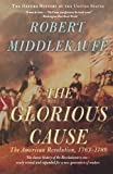ISBN: 019531588X - The Glorious Cause: The American Revolution, 1763-1789 (Oxford History of the United States)