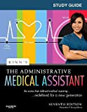 img - for Study Guide for Kinn's the Administrative Medical Assistant: An Applied Learning Approach   [SG FOR KINNS THE ADMINISTRATIV] [Paperback] book / textbook / text book